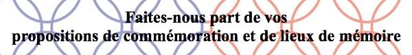 Faites-nous part de vos propositions de commémoration et de lieux de mémoire