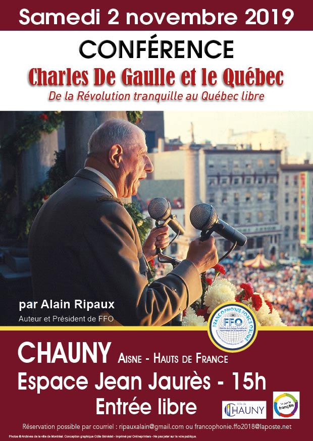 Samedi 2 novembre 2019, à 15 h, Espace Jean-Jaurès de Chauny (Aisne), conférence « Charles de Gaulle et le Québec, de la Révolution tranquille au Québec libre »