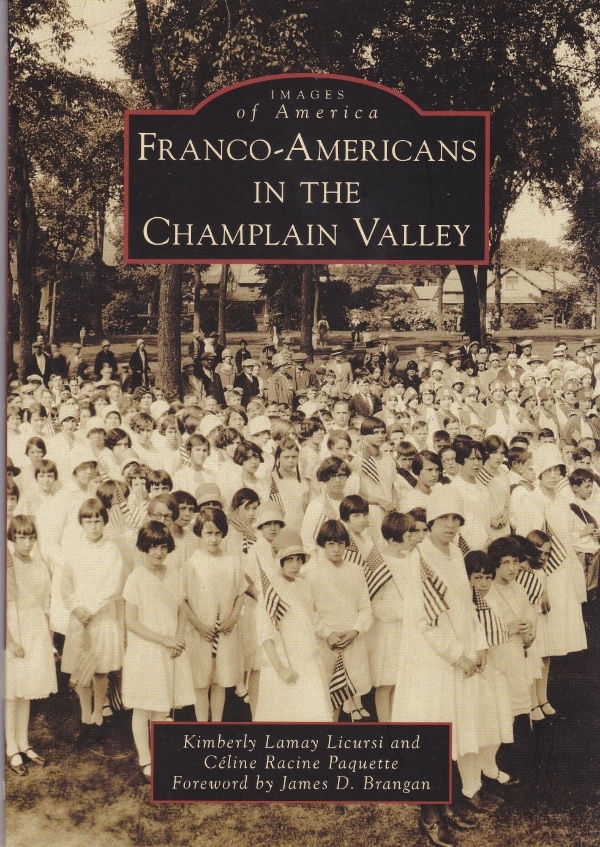 Images of America. Franco-Americans in the Champlain Valley