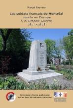 Les soldats français de Montréal morts en Europe à la Grande Guerre 1914-1918