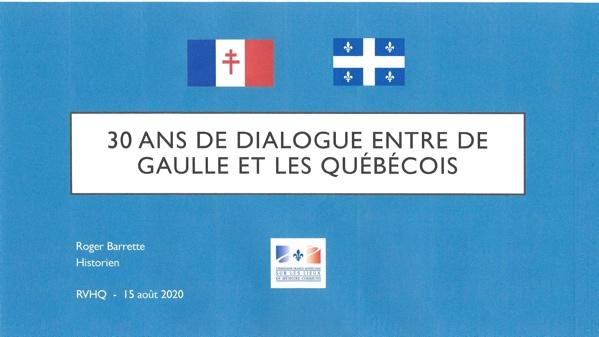 30 ans de dialogue entre De Gaulle et les Québécois