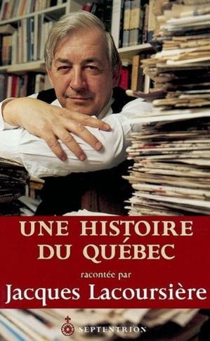 Une histoire du Québec - Jacques Lacoursière