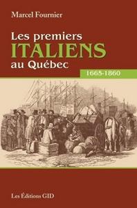 Les premiers Italiens au Québec 1665-1860