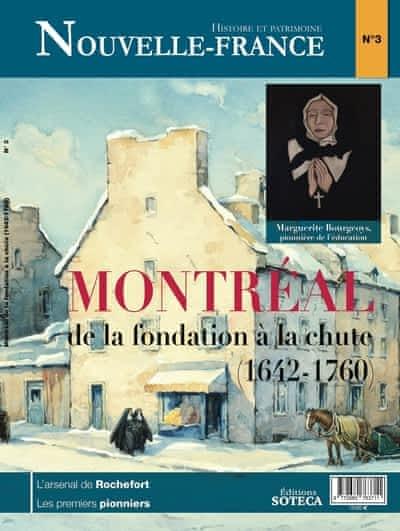 Montréal de la fondation à la chute (1642  à 1760)